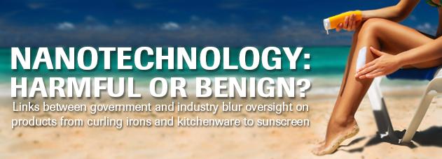Nanotechnology: Harmful or Benign?