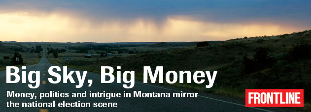 Big Sky, Big Money